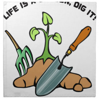 Dig it, life is a Garden Napkin