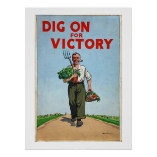Dig on For Victory War Poster Vintage