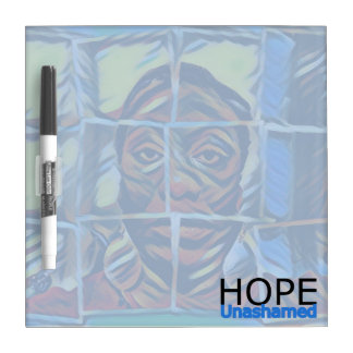 Digital Art Photography:  Hope Unashamed Dry Erase Board
