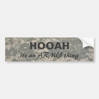 digital camo HOOAH, its an ARMY thing Bumper Sticker