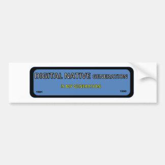 DIGITAL NATIVE generation sticker Bumper Sticker