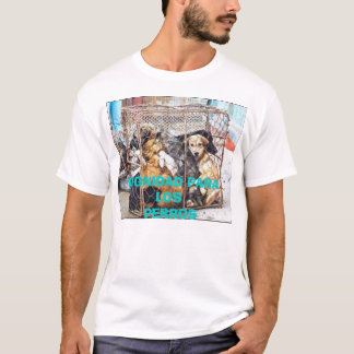 DIGNIDAD PARA LOS , DIGNIDAD PARA LOS  PERROS T-Shirt