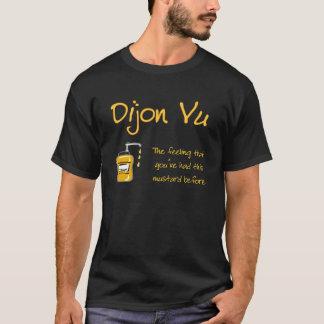 Dijon Vu T-shirt