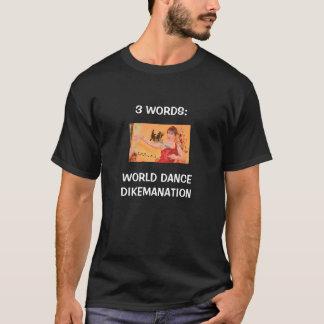 Dikemanation T-Shirt