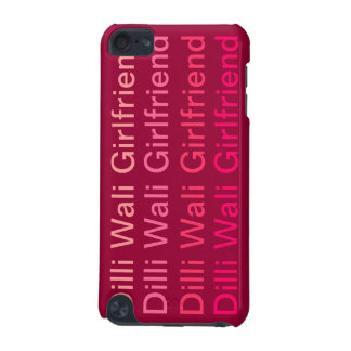 Dilli Wali Girlfriend iPod Touch 5G Case