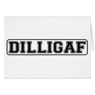 "DILLIGAF – Funny rude ""Do I look like I Give A"" Note Card"
