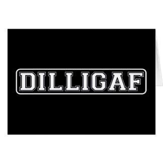 "DILLIGAF – Funny, Rude ""Do I look like I Give A ."" Note Card"