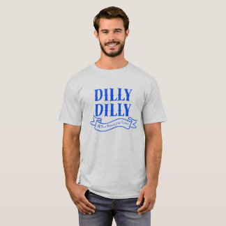 Dilly Dilly Blue Banner T-shirt