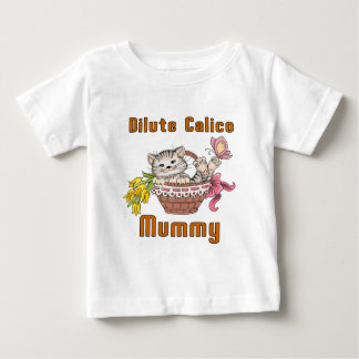 Dilute Calico Cat Mom Baby T-Shirt