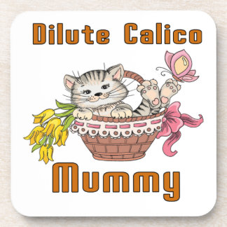 Dilute Calico Cat Mom Coaster