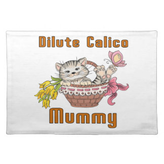 Dilute Calico Cat Mom Placemat