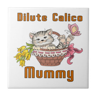 Dilute Calico Cat Mom Tile