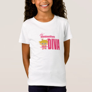 Diminutive Diva T-Shirt