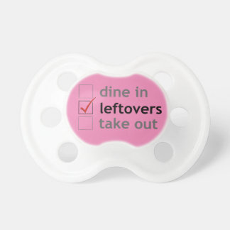 Dine In, Leftovers, Take Out (girl) Baby Pacifiers