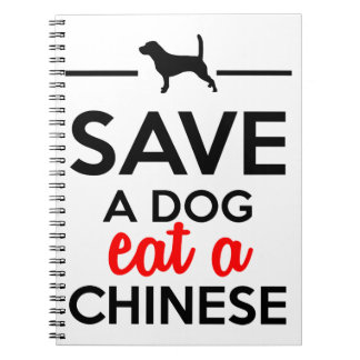 Dining - Save a Dog eat a Chinese Note Books