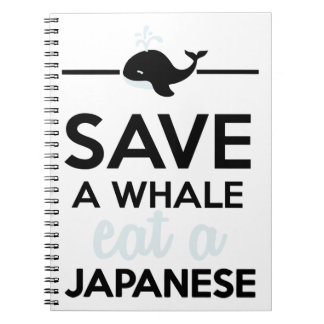 Dining - Save a whale eat a Japanese Note Books
