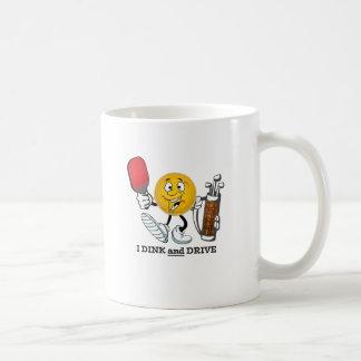Dink & Drive (PIckleball/Golf:) Coffee Mug