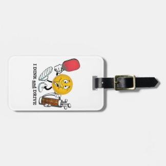 Dink & Drive (PIckleball/Golf:) Luggage Tag