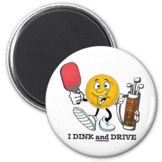 Dink & Drive (PIckleball/Golf:) Magnet