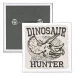 Dinosaur Hunter Design by Mudge Studios Pin