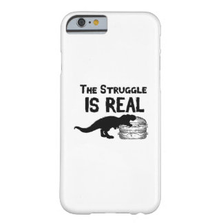 dinosaur T Rex The Struggl Is Real hamburger Funny Barely There iPhone 6 Case