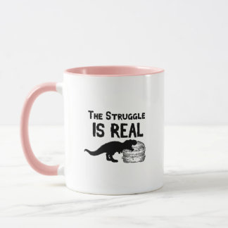 dinosaur T Rex The Struggl Is Real hamburger Funny Mug
