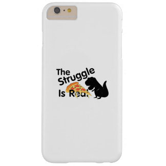 dinosaur T Rex The Struggl Is Real Pizza Funny Barely There iPhone 6 Plus Case