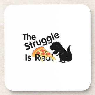 dinosaur T Rex The Struggl Is Real Pizza Funny Coaster