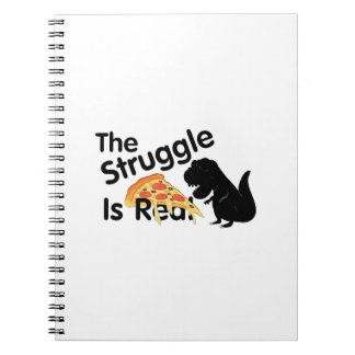 dinosaur T Rex The Struggl Is Real Pizza Funny Notebooks
