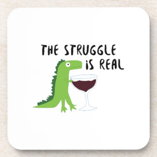 dinosaur T Rex The Struggl Is Real Wine Funny Coaster