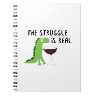 dinosaur T Rex The Struggl Is Real Wine Funny Spiral Notebook