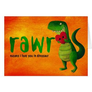 Dinosaure romantique de RAWR T-rex Carte De Vœux