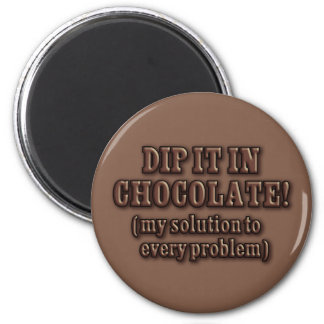 Dip It In Chocolate 2 Inch Round Magnet