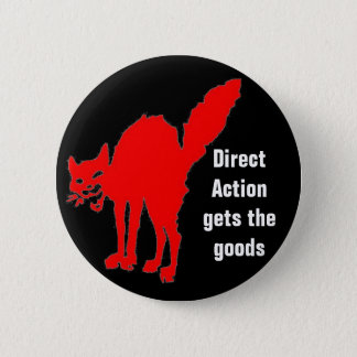 direct action gets the goods 2 inch round button