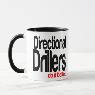 Directional Drillers Do It Better Mug