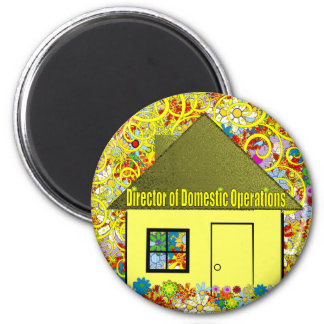 Director of Domestic Operations 2 Inch Round Magnet