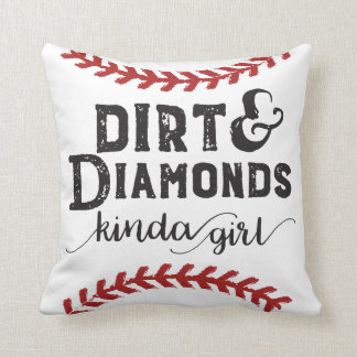 Dirt and Diamonds Kind Of Girl Softball Theme Throw Pillow