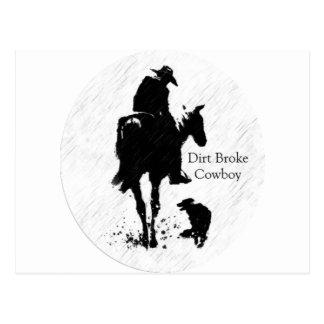 Dirt Broke Cowboy Postcard