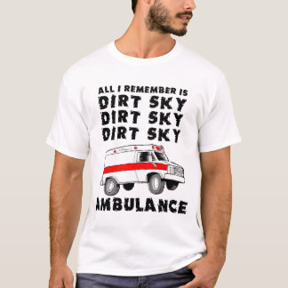 Dirt Sky Ambulance Quad ATV Shirt
