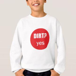 Dirt Yes Great Gift Motorcycles Sweatshirt