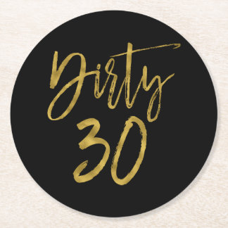 Dirty 30 Birthday Gold Foil and Black Coasters