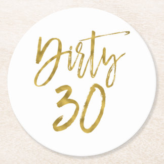 Dirty 30 Birthday Gold Foil and White Coasters