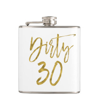 Dirty 30 Gold Foil and White Birthday Flask