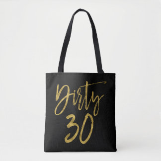 Dirty 30 Gold Foil Birthday Party Bag