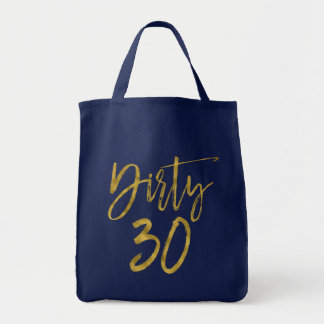 Dirty 30 Gold Foil Birthday Tote Bag