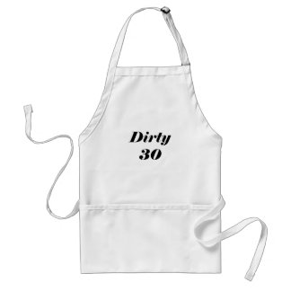 Dirty 30 standard apron