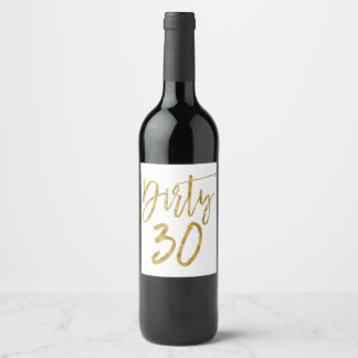 Dirty 30 Wine Label for Birthday