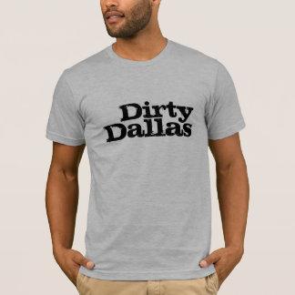 Dirty Dallas Tshirt