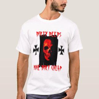 DIRTY DEEDS... T-Shirt