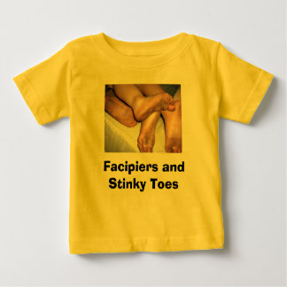 dirty feet 001, Facipiers and Stinky Toes Baby T-Shirt